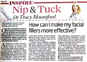 Daily Mail -'Nip & Tuck' 6th June 2016. Dr Tracy Mountford - How can I make my facial fillers more effect?
