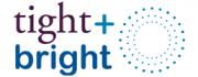 Tight + Bright